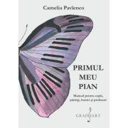 Primul meu pian - Camelia Pavlenco