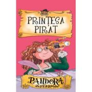 Printesa pirat. Pandora - Judy Brown