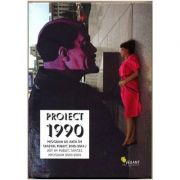 Proiect 1990 - Ioana Ciocan