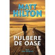 Pulbere de oase - Matt Hilton