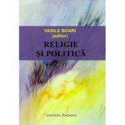 Religie si politica - Vasile Boari