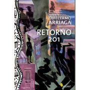 Retorno 201 - Guillermo Arriaga
