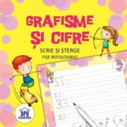 Scrie si sterge. Grafisme si cifre. Fise refolosibile