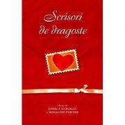 Scrisori de dragoste - Joshua Knelman, Rosalind Porter