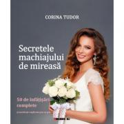 Secretele machiajului de mireasa - Corina Tudor