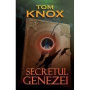 Secretul Genezei - Tom Knox