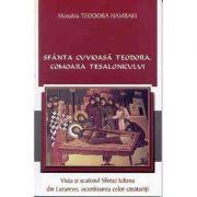 Sfanta Cuvioasa Teodora, comoara Tesalonicului - Monahia Teodora Hambaki