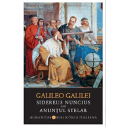 Sidereus nuncius sau Anuntul stelar - Galileo Galilei