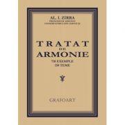 Tratat de Armonie. 710 exemple, 150 teme - Alezandru I. Zirra