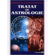 Tratat de astrologie - Armand G. Constantinescu, Anandakali (Editia a III-a)