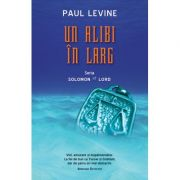 Un alibi in larg - Paul Levine
