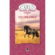 Un om liber - Andrea de Carlo