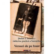 Versuri de pe front - Stefan I. Sorescu