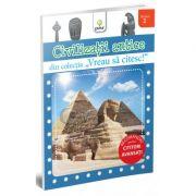 Vreau sa citesc! Nivelul 2 - Civilizatii antice