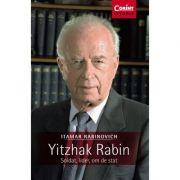 Yitzhak Rabin. Soldat, lider, om de stat - Itamar Rabinovich