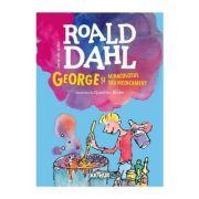 George si miraculosul sau medicament, editia a II-a - Roald Dahl