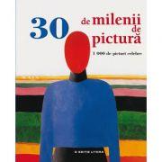 30 de milenii de pictura