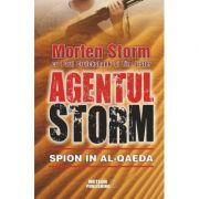 Agentul Storm. Spion in al-Qaeda - Morten Storm