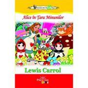 Alice in Tara Minunilor (Colectia Elevi de 10 plus) - Lewis Carroll