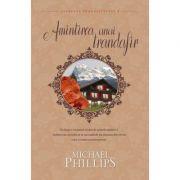 Amintirea unui trandafir vol. 2 (SERIA SECRETUL TRANDAFIRULUI) - MICHAEL PHILLIPS