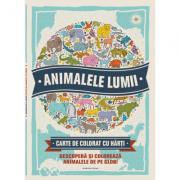 Animalele lumii. Descopera si coloreaza animalele de pe glob! Carte de colorat cu harti.