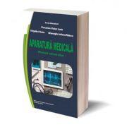 Aparatura medicala, manual universitar - Victor Lorin Purcarea, Horia Virgolici, Iuliana-Raluca Gheorghe