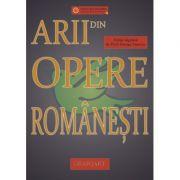 Arii din opere romanesti. Editie ingrijita de George Ionescu