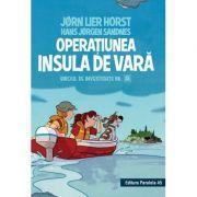 Biroul de investigatii numarul 2. Operatiunea Insula de vara, editie cartonata - Horst Jorn Lier