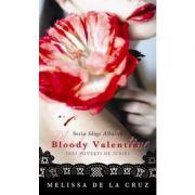 Bloody Valentine. Trei povesti de iubire - Melissa de la Cruz