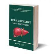 Bolile digestive. Curs universitar - Prof. Univ. Dr. Carmen Fierbinteanu-Braticevici, Prof. Univ. Dr. Mircea Diculescu
