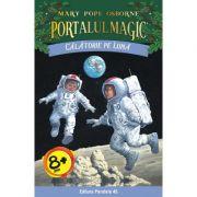Calatorie pe Luna. Portalul Magic numarul 8 - Mary Pope Osborne