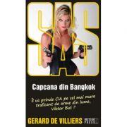 Capcana din Bangkok - SAS 114 (editie pe hartie de ziar) - Gerard De Villiers