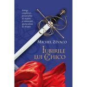 Cavalerii Pardaillan. Iubirile lui Chico (vol. 7) - Michel Zevaco