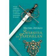 Cavalerii Pardaillan. Sfarsitul lui Pardaillan (vol. 10) - Michel Zevaco