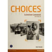 Choices Elementary Workbook and Audio CD Pack - Rod Fricker