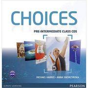 Choices Pre-intermediate Class CDs 1-6 Audio - Michael Harris