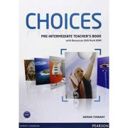 Choices Pre-Intermediate Teacher's Book and Multi-ROM Pack - Adrian Tennant