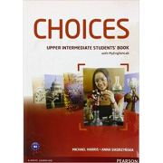 Choices Upper Intermediate Students' Book and MyLab PIN Code Pack Paperback - Michael Harris