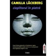 Cioplitorul in piatra - Camilla Lackberg