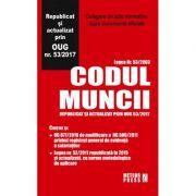 Codul Muncii - Republicat si actualizat prin OUG nr. 53/2017