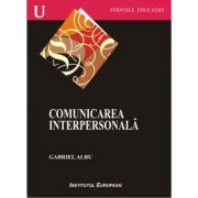 Comunicarea interpersonala - Gabriel Albu