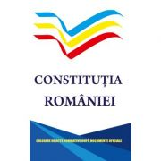 Constitutia Romaniei - Culegere de acte normative