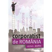 Corporatist de Romania - Irina Doltu