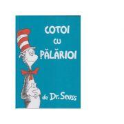 Cotoi cu palarioi - Dr Seuss