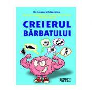 Creierul barbatului - Dr. Louann Brizendine