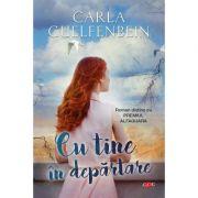 Cu tine in departare. Vol. 69 - Carla Guelfenbein