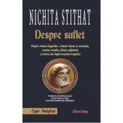 Despre suflet - Nichita Stithat