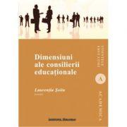 Dimensiuni ale consilierii educationale - Laurentiu Soitu