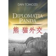 Diplomatia Panda - Dan Tomozei