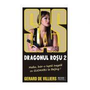 Dragonul Rosu vol. II - SAS 128 - Gerard de Villiers